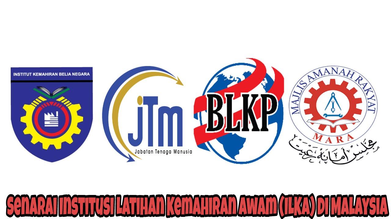 Senarai Institusi Latihan Kemahiran Awam (ILKA) di Malaysia