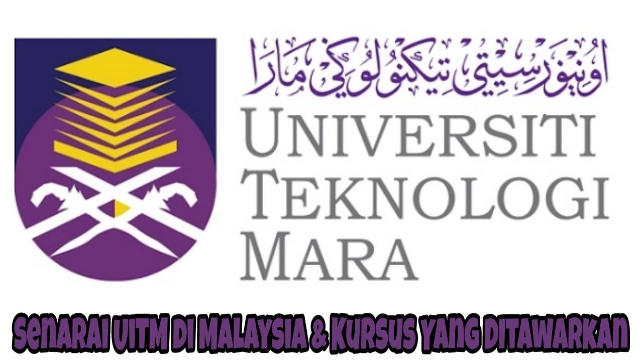 Senarai UiTM di Malaysia & Kursus Yang Ditawarkan 2021
