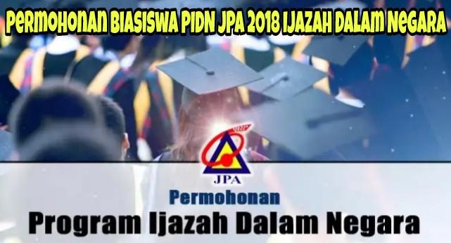 Permohonan Biasiswa PIDN JPA 2018 Ijazah Dalam Negara