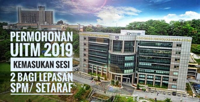 Permohonan UiTM 2019 Kemasukan Sesi 2 Bagi Lepasan SPM/ Setaraf