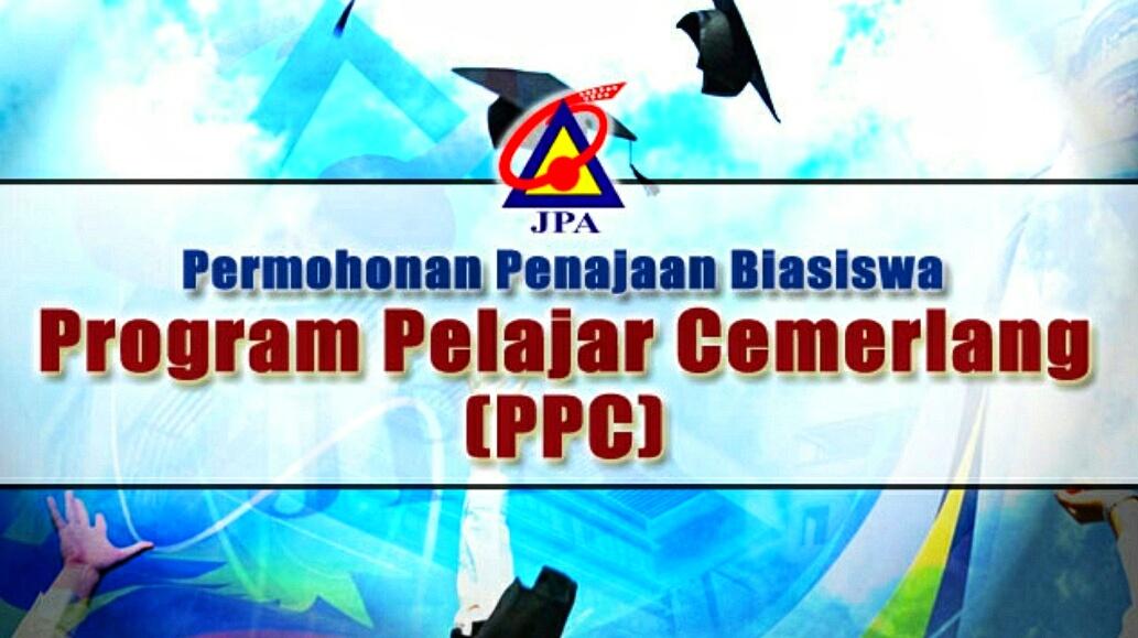 Permohonan Biasiswa JPA Program Pelajar Cemerlang (PPC) Tahun 2018