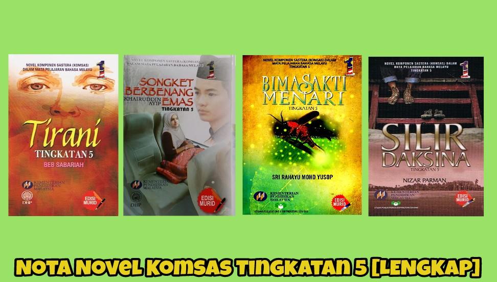 Nota Novel Komsas Tingkatan 5 [LENGKAP]