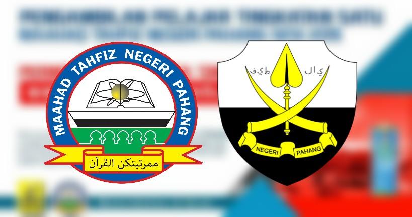 Permohonan Maahad Tahfiz Negeri Pahang 2019 Tingkatan 1