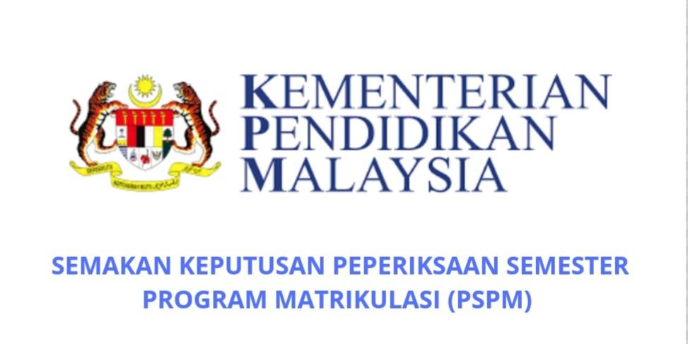 Semakan Keputusan Peperiksaan Semester Program Matrikulasi 2020/2021 (PSPM)