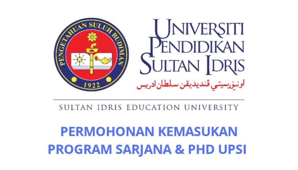Permohonan Kemasukan Program Sarjana dan Doktor Falsafah UPSI 2020/2021 Online