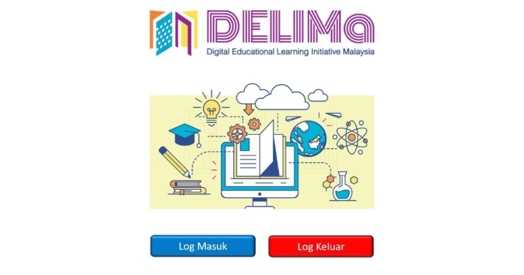 Cara Akses Dan Log Masuk DELIMa KPM Digital Learning
