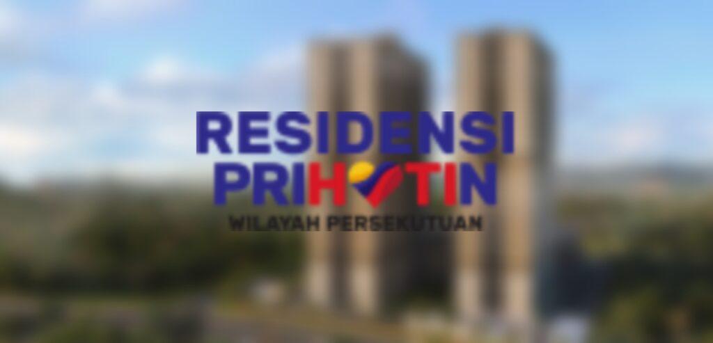 Permohonan Rumah Residensi Prihatin Wilayah Persekutuan 2021 Online Untuk B40
