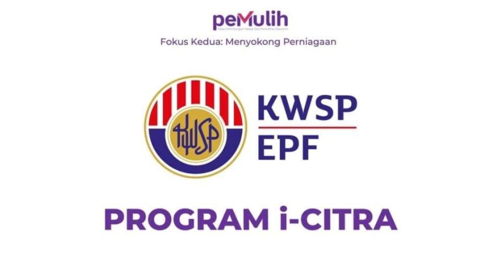 Permohonan i-Citra KWSP Online Pengeluaran RM5,000 Bermula 15 Julai